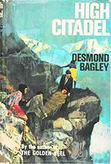 Десмонд Бэгли - Высокая цитадель