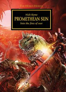 Warhammer 40000. Ересь Хоруса - Солнце Прометея (Кайм Ник)