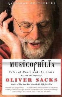 Сакс Оливер - Музыкофилия: Сказки о музыке и о мозге
