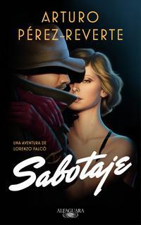 Перес-Реверте Артуро - Саботаж