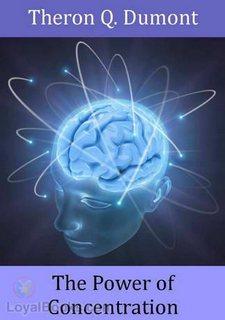 Дюмон Терон - Классика позитивного мышления. Сила концентрации