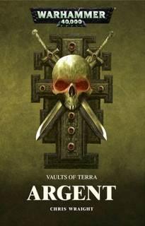 Warhammer 40000. Аргент (Райт Крис)